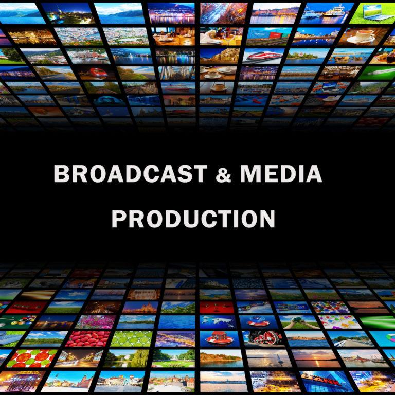 Broadcast & Media Production